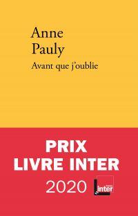 Avant que j'oublie | Pauly, Anne (1974-....). Auteur