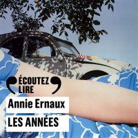 Les années | Ernaux, Annie. Auteur