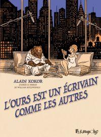 L'ours est un écrivain comme les autres | Kokor, Alain (1960-....). Auteur