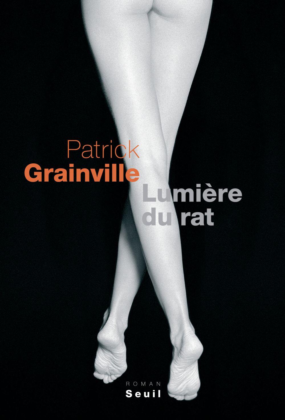 Lumière du rat | Grainville, Patrick (1947-....). Auteur