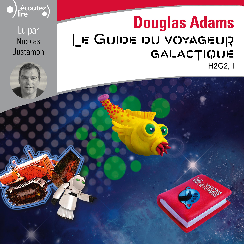 H2G2 (Tome 1) - Le Guide du...