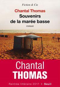 Souvenirs de la marée basse | Thomas, Chantal. Auteur