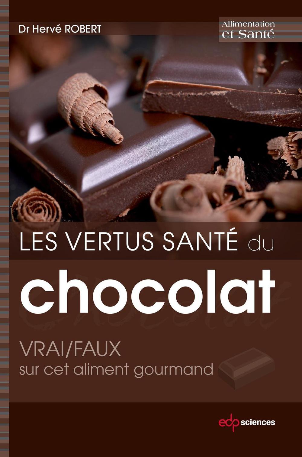 Les vertus santé du chocolat: VRAI/FAUX sur cet aliment gourmand