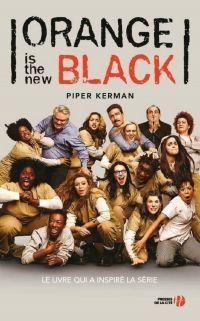 Orange is the new black   KERMAN, Piper. Auteur