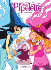 Miss Pipelette - Tome 2 - A...