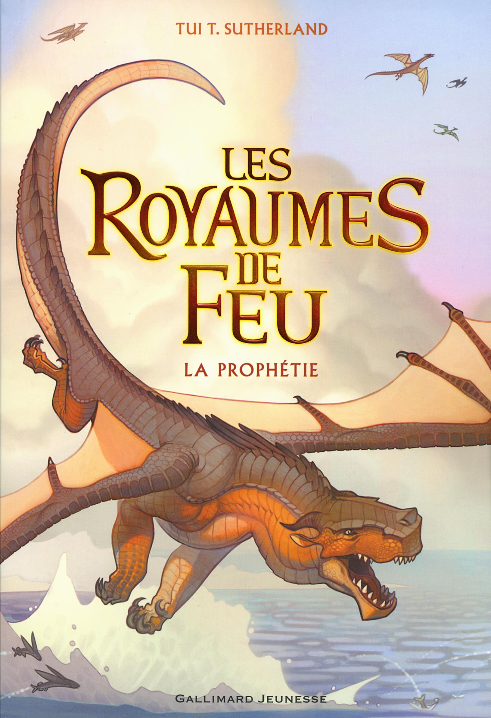 Les Royaumes de Feu (Tome 1) - La Prophétie | Sutherland, Tui T.