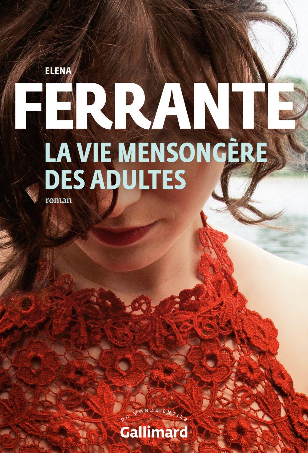 La vie mensongère des adultes | Ferrante, Elena