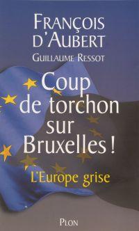 Coup de torchon sur Bruxelles