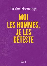 Image de couverture (Moi les hommes, je les déteste)