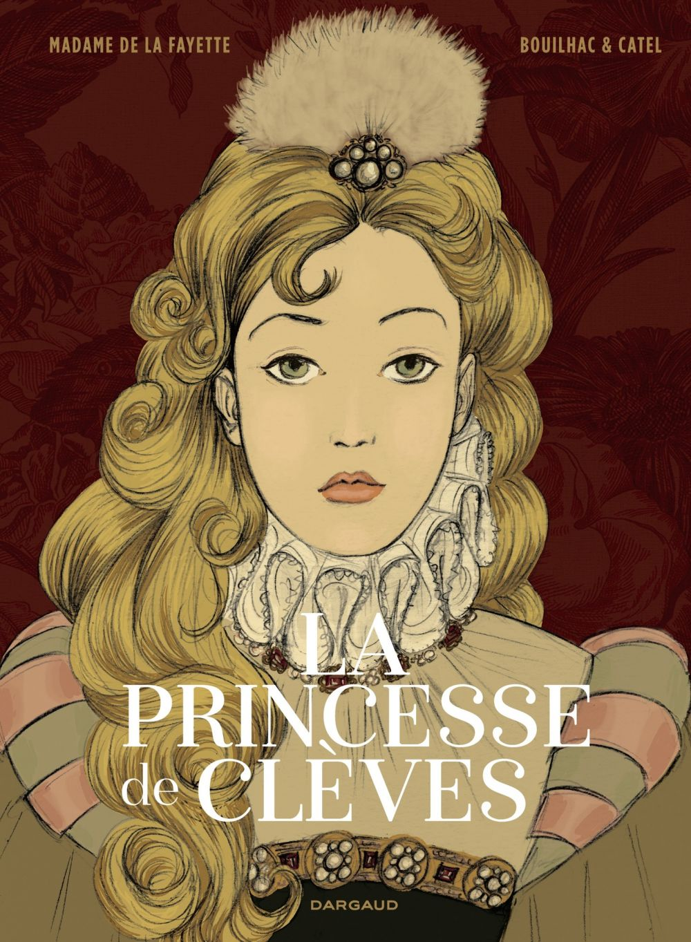 La Princesse de Clèves | Catel (1964-....). Auteur