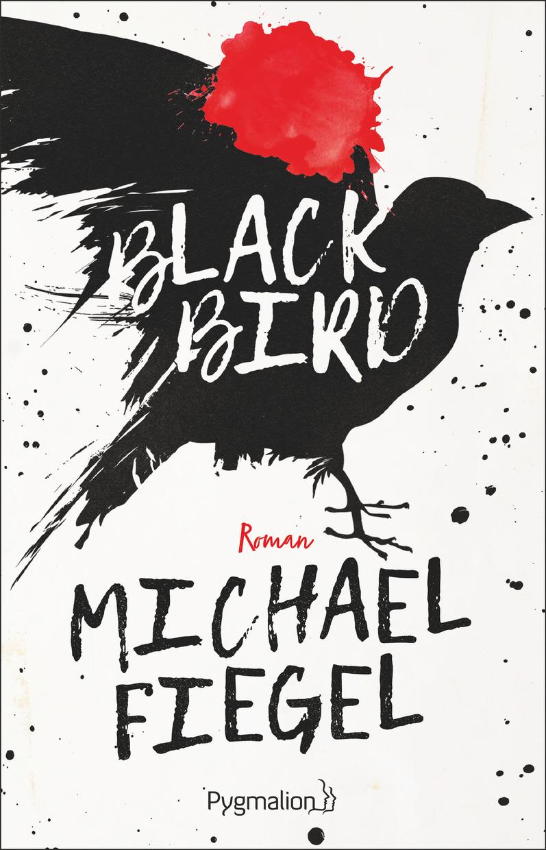 Blackbird | Fiegel, Michael