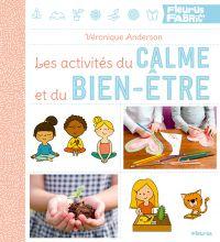 Les activités du calme et du bien-être