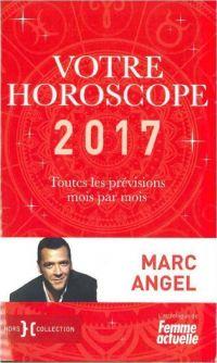 Votre horoscope 2017 : toutes les prévisions mois par mois