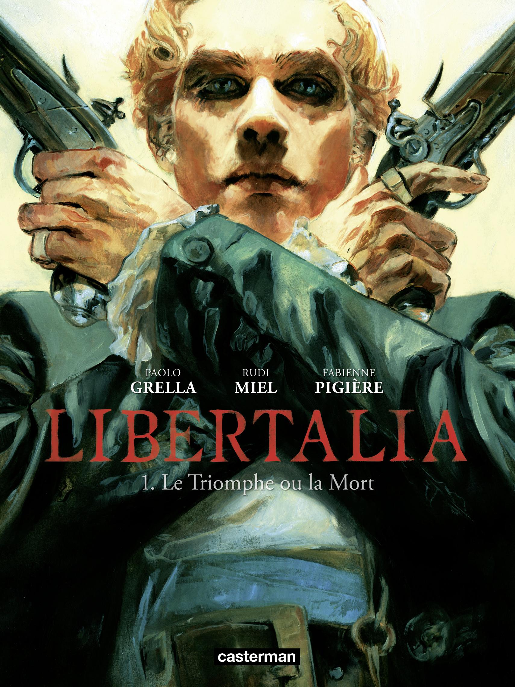 Libertalia (Tome 1)  - Le Triomphe ou la Mort | Grella, Paolo