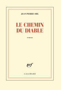Le chemin du diable | Ohl, Jean-Pierre. Auteur