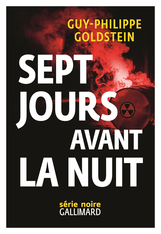 Sept jours avant la Nuit   Goldstein, Guy-Philippe