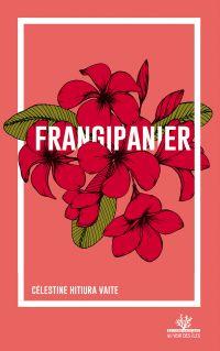 Frangipanier - Nouvelle édi...