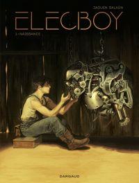 Elecboy - tome 1 - Naissance | Jaouen, Salaün. Auteur