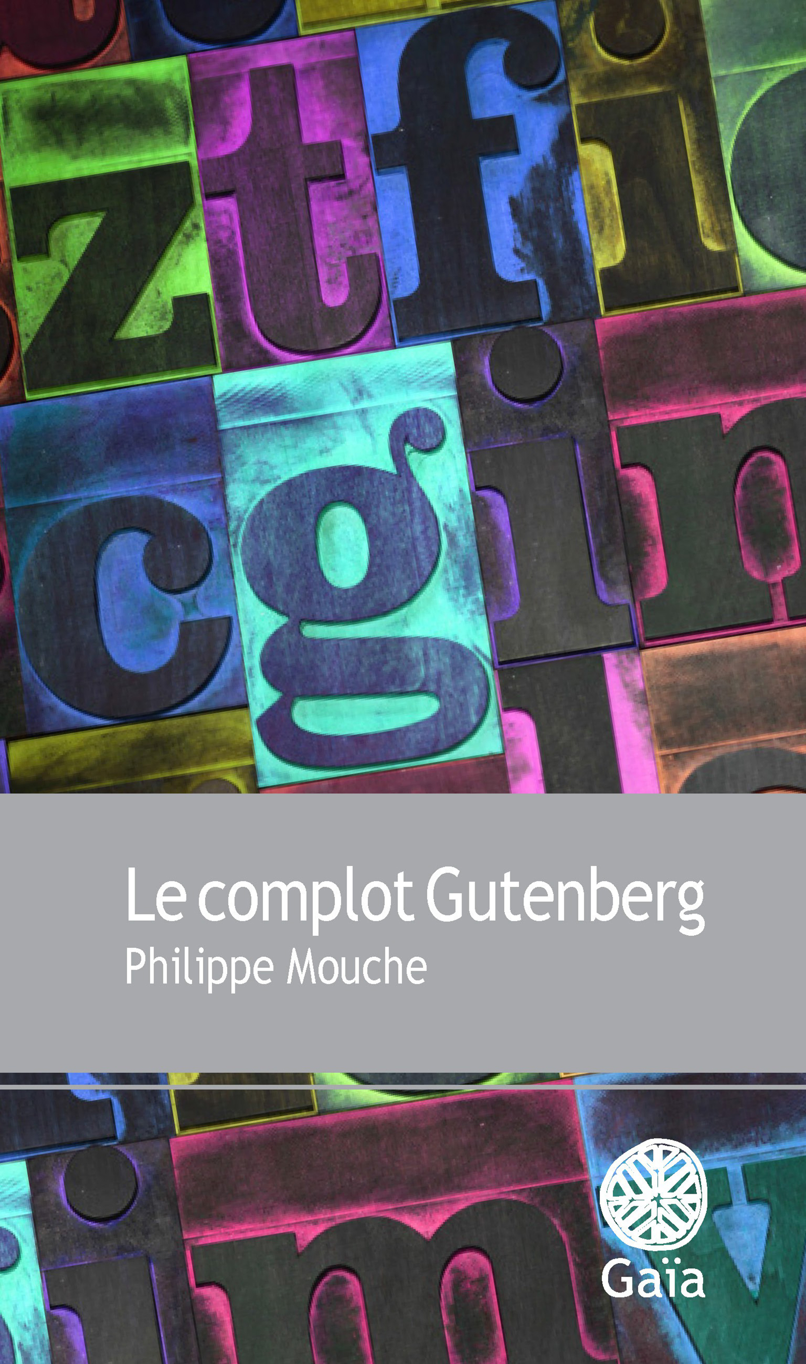 Le complot Gutenberg