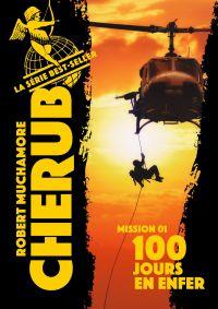 Cherub (Mission 1)  - 100 jours en enfer |