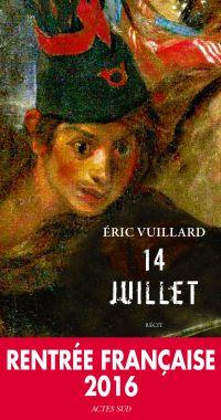 14 Juillet | Vuillard, Eric. Auteur