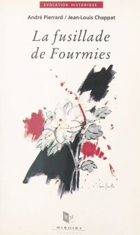 La fusillade de Fourmies : ...