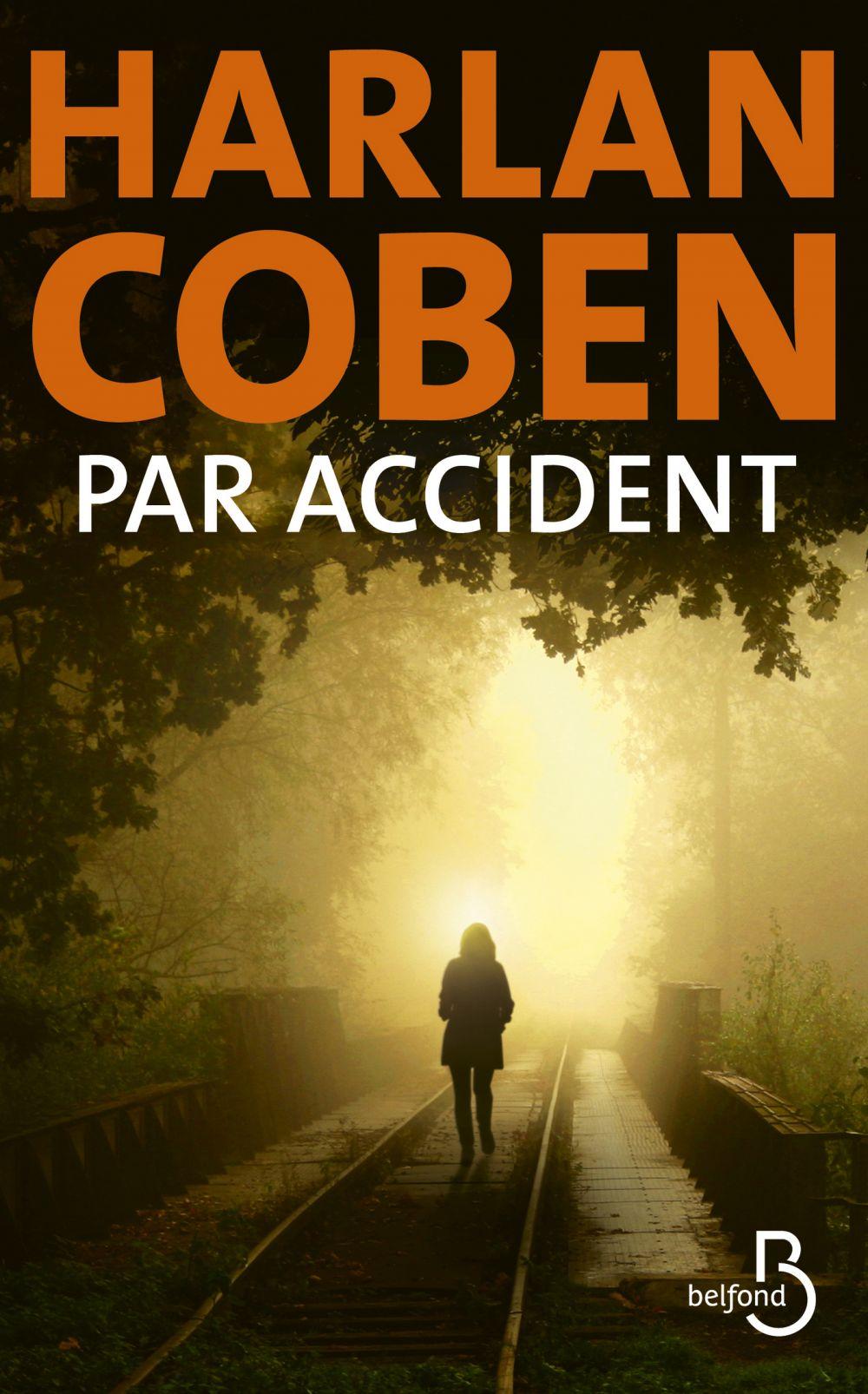 Par accident   COBEN, Harlan. Auteur