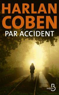 Par accident | COBEN, Harlan. Auteur