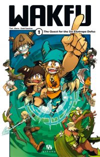 WAKFU MANGA - Tome 1 : The ...