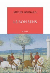 Le Bon Sens | Bernard, Michel. Auteur