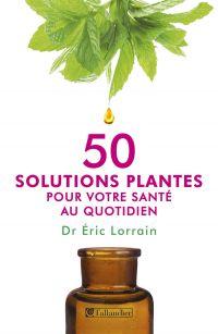 50 solutions plantes pour v...
