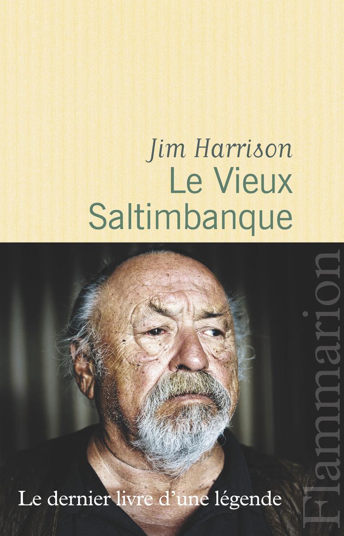 Le Vieux Saltimbanque | Harrison, Jim