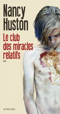 Le club des miracles relatifs | Huston, Nancy