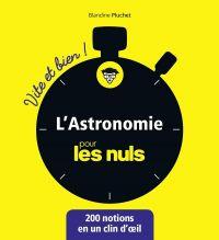 L'astronomie pour les nuls : 200 notions en un clin d'oeil