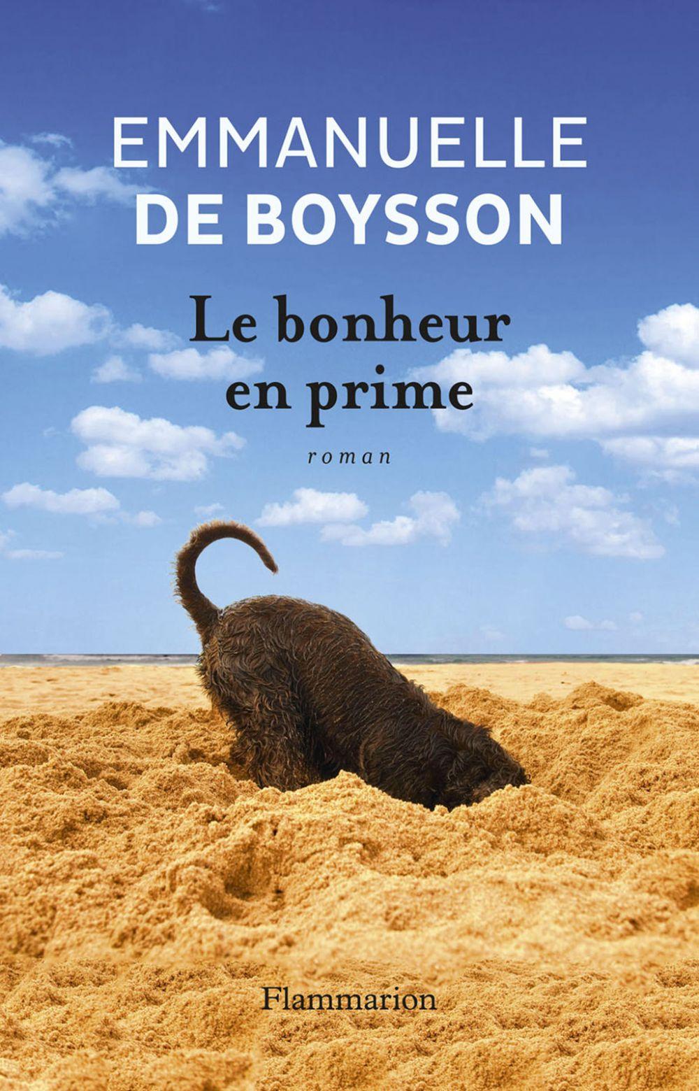 Le Bonheur en prime | Boysson, Emmanuelle de (1955-....). Auteur