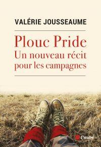 Plouc Pride | JOUSSEAUME, Valérie. Auteur