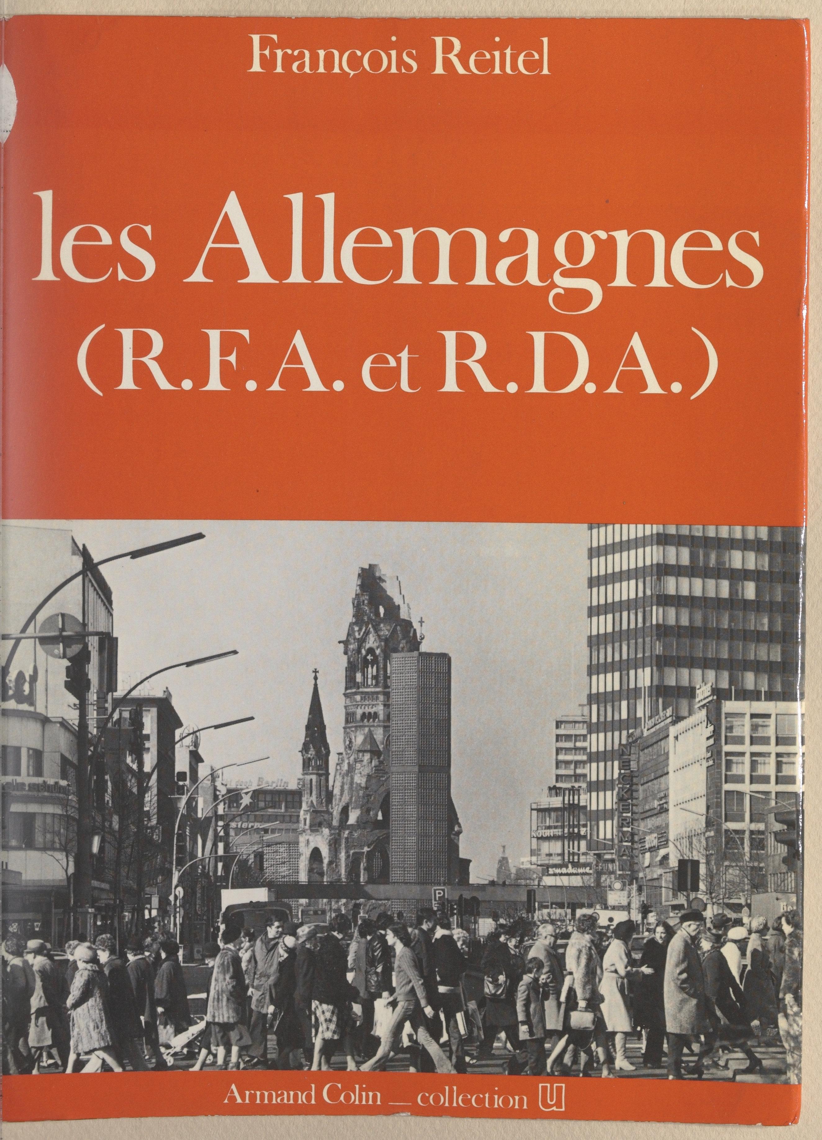 Les Allemagnes : R.F.A. et ...