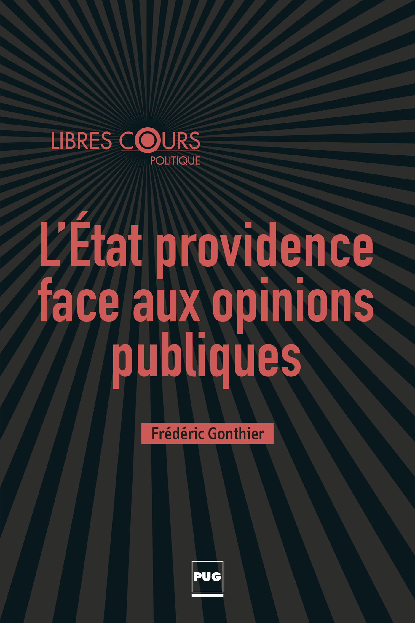 L'Etat providence face aux opinions publiques
