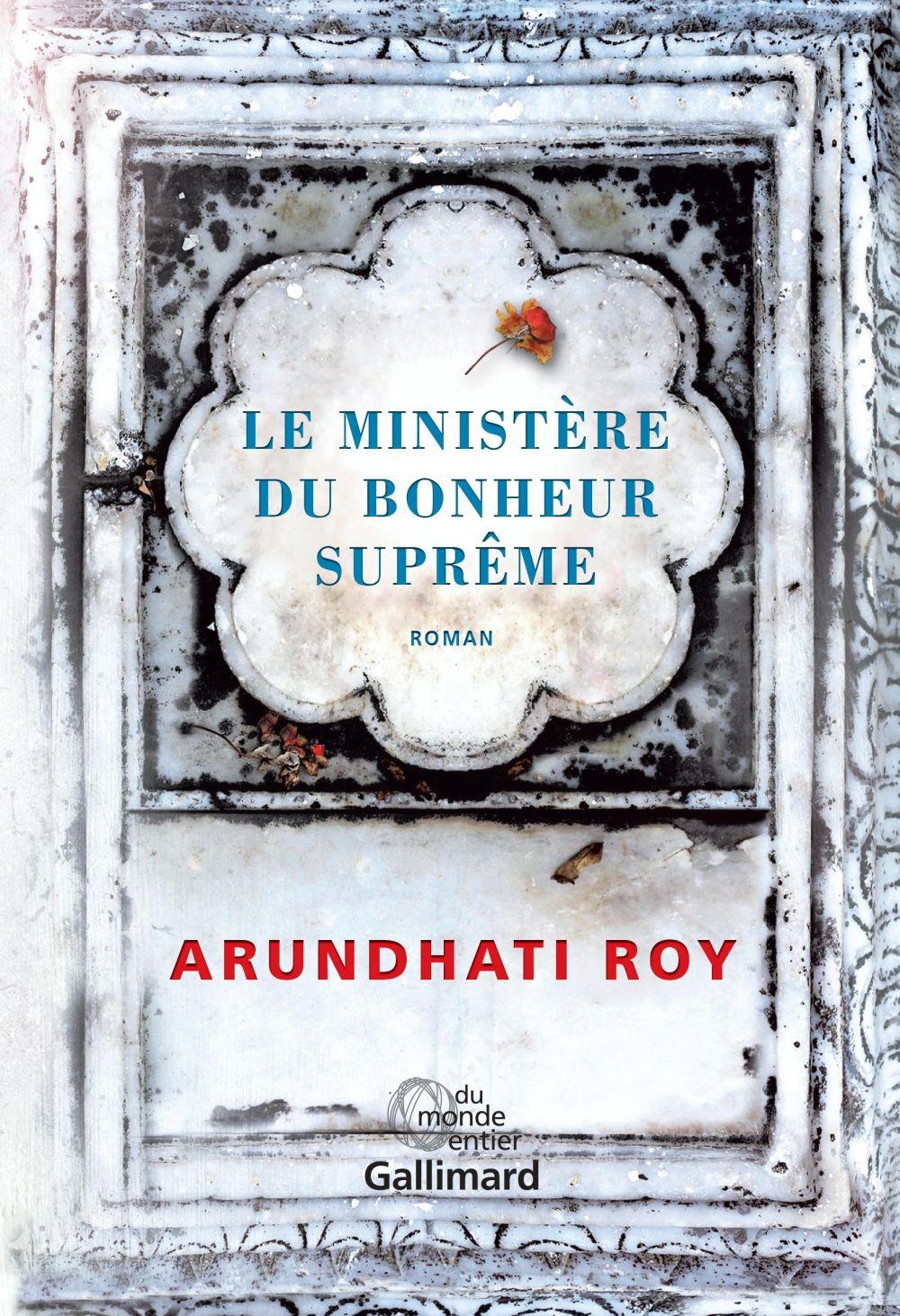 Le Ministère du Bonheur Suprême | Roy, Arundhati. Auteur