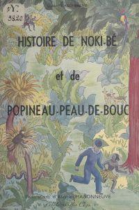 Histoire de Noki-Bé et de P...