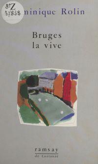 Bruges la vive