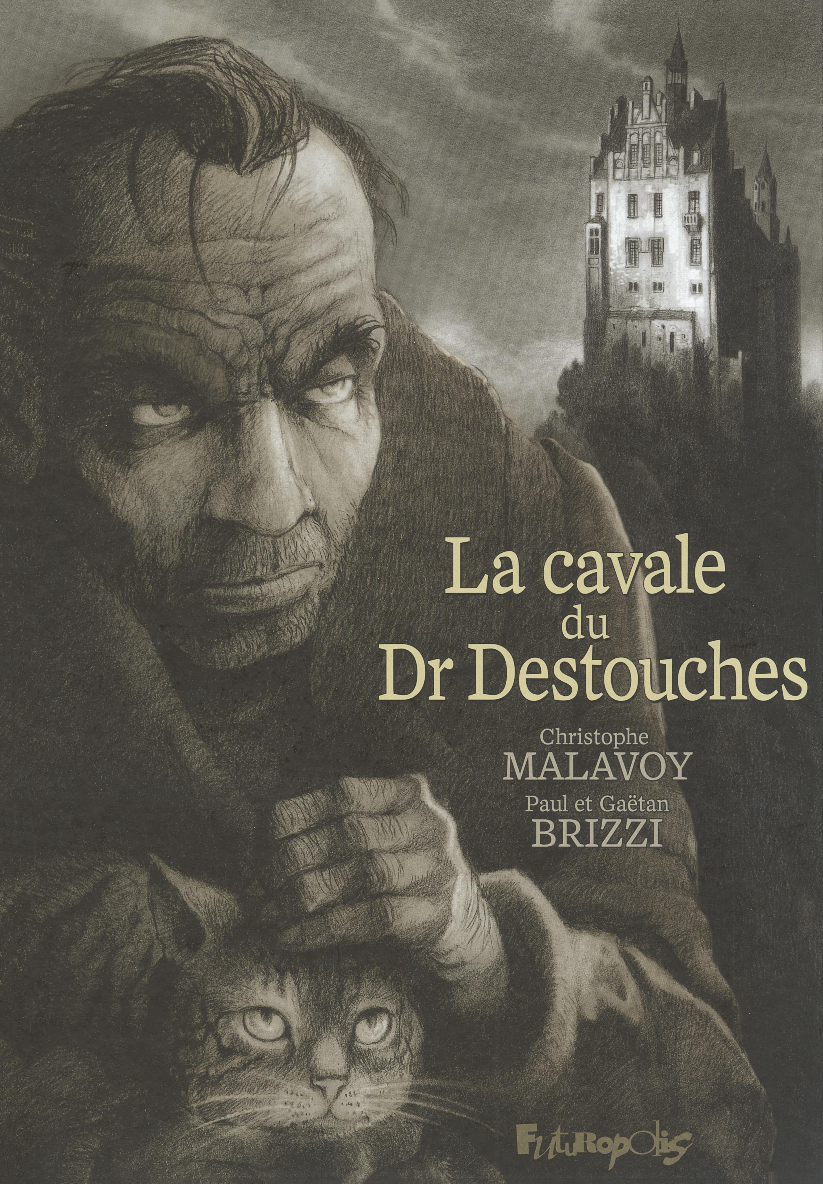 La cavale du Dr Destouches  