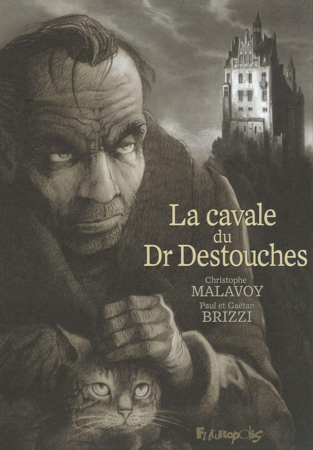 La cavale du Dr Destouches |