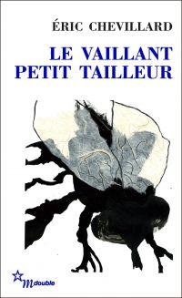 Le Vaillant petit tailleur | Chevillard, Éric (1964-....). Auteur