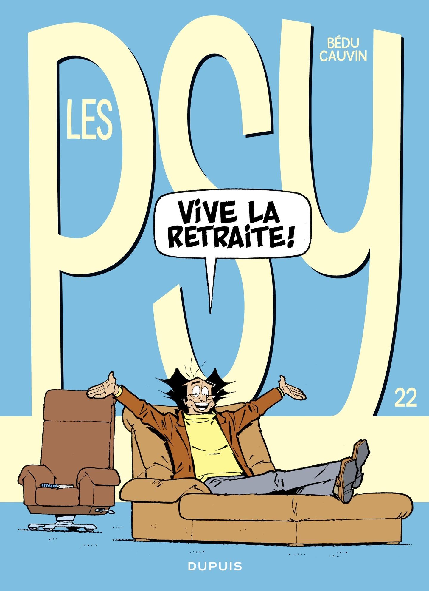 Les Psy - tome 22 - Vive la...