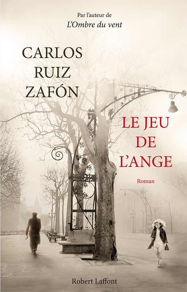 Le Jeu de l'ange | ZAFÓN, Carlos Ruiz