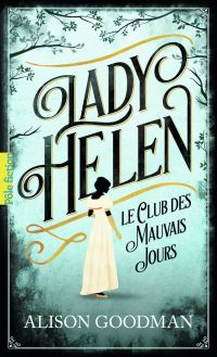 Lady Helen (Tome 1) - Le Cl...