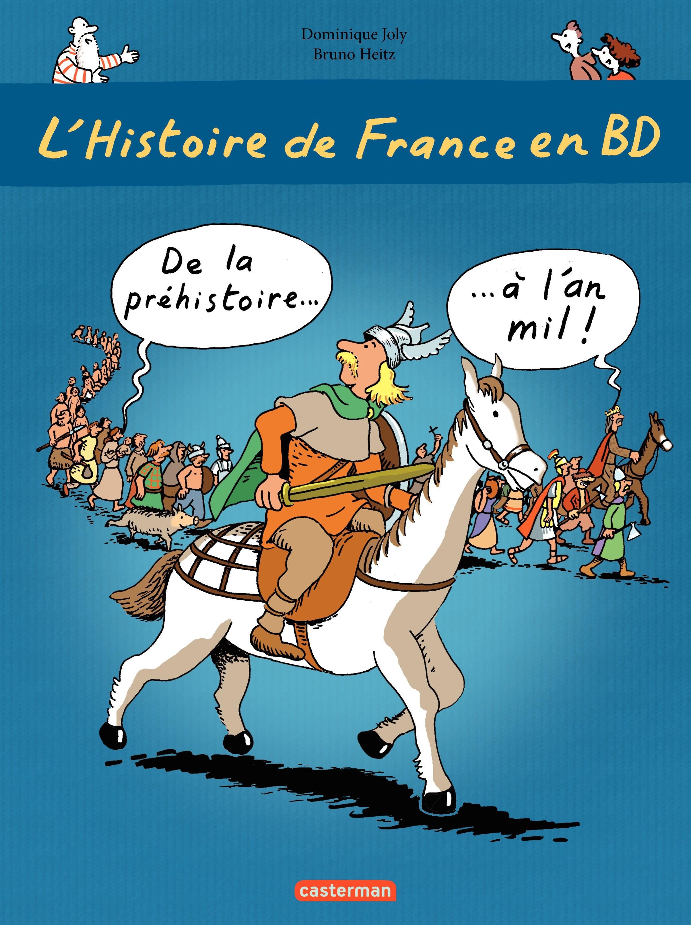 L'histoire de France en BD - De la préhistoire à l'an mil