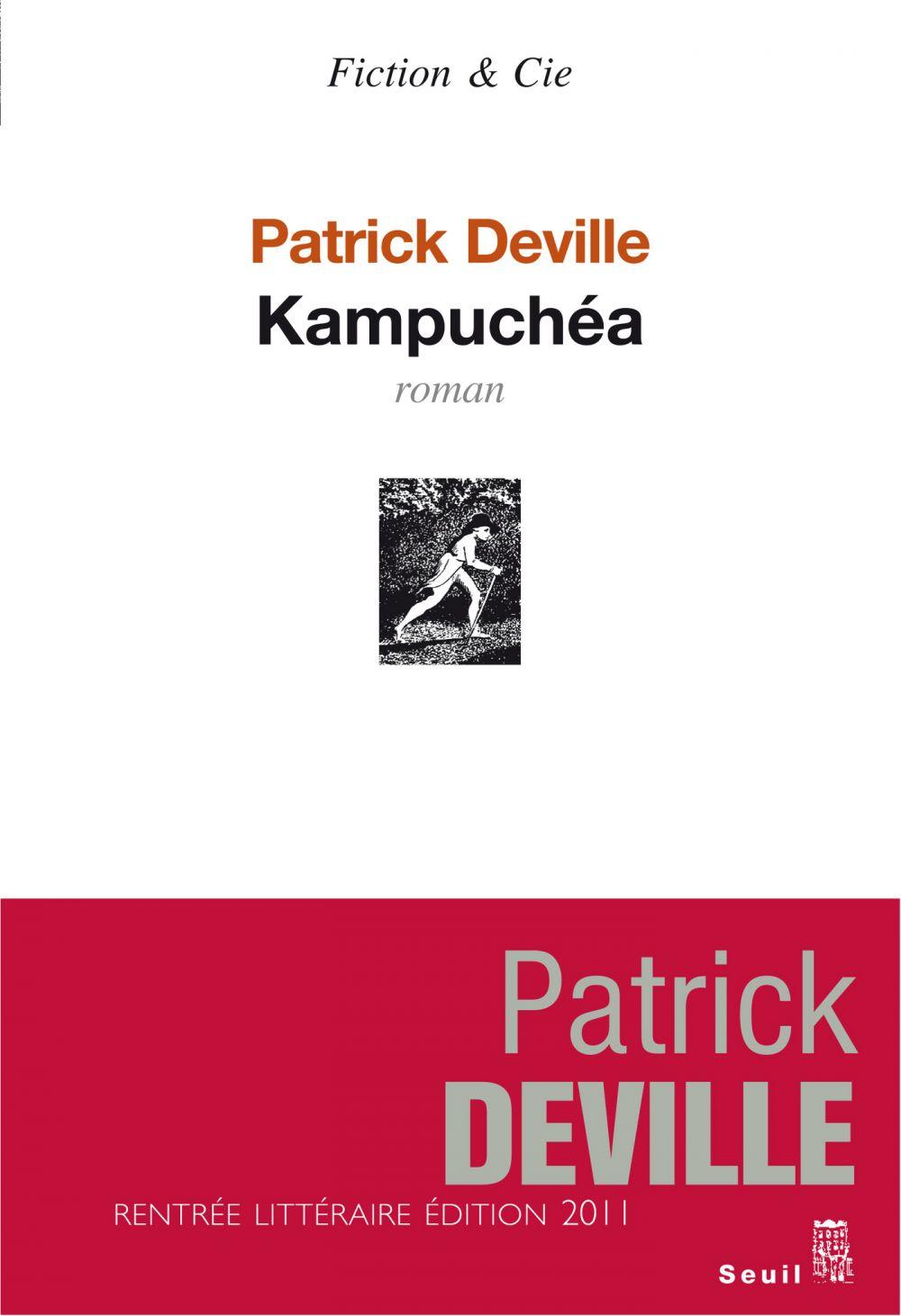 Kampuchéa   Deville, Patrick. Auteur