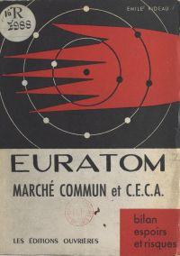 Euratom, marché commun et C...